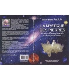 La Mystique des Pierres de Jean-Yves Paulin.
